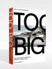 Henk  Ovink, Jelte  Boeijenga,Too Big. Rebuild by Design�s Transformative Response to Climate Change