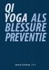 Sandra  Slotboom ,Qi Yoga als blessurepreventie