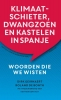 <b>Dirk  Geirnaert, Roland de Bonth</b>,Klimaatschieter, dwangzoen en kastelen in Spanje