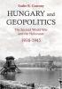 <b>Endre B.  Gastony</b>,Hungary and Geopolitics