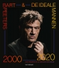 Bart  Peeters ,Bart Peeters & De Ideale Mannen 2000-2020