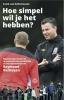 Frank van Kolfschooten,Hoe simpel wil je het hebben?