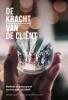 Frans  Brinkman Wardy  Poelstra  Marloes  Hoevenaar,De kracht van de cliënt