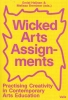 <b>Emiel Heijnen, Melissa Bremmer</b>,Wicked Arts Assignments
