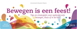 Annemarie  Muysert-Baars ,Bewegen is een feest!