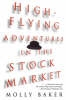 Baker, Molly,High-Flying Adventures in the Stock Market