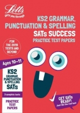Letts KS2 KS2 English Grammar, Punctuation and Spelling SATs Practice Test Papers