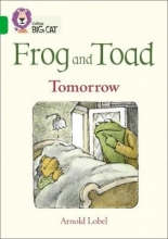 Arnold Lobel Frog and Toad: Tomorrow