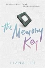 Liu, Liana The Memory Key