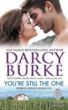 Burke, Darcy You`re Still the One