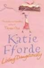 Fforde, Katie Living Dangerously