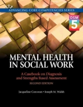 Corcoran, Jacqueline,   Walsh, Joseph Mental Health in Social Work