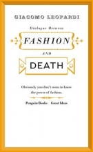 Leopardi, Giacomo Dialogue between Fashion and Death