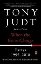 Judt, Tony When the Facts Change