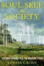 Rubin, Edward L. Soul, Self, and Society