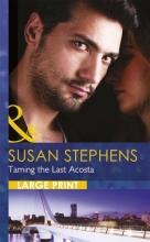 Stephens, Susan Taming The Last Acosta
