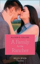Collins, Allison Family For The Rancher