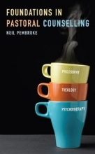 Pembroke, Neil Foundations of Pastoral Counselling