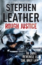 Leather, Stephen Rough Justice