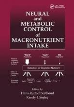 Hans-Rudolf Berthoud,   Randy J. Seeley Neural and Metabolic Control of Macronutrient Intake