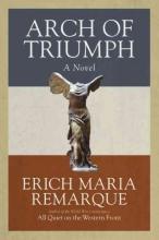Remarque, Erich Maria Arch of Triumph