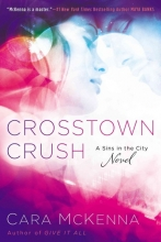 Mckenna, Cara Crosstown Crush