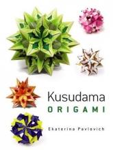 Ekaterina Pavlovich Kusudama Origami
