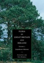 Peter (University of Cambridge) Sell,   Gina (University of Cambridge) Murrell Flora of Great Britain and Ireland: Volume 1, Lycopodiaceae - Salicaceae
