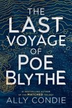 Allyson Braithwaite Condie, The Last Voyage of Poe Blythe