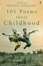 Various Poets,   Michael Donaghy 101 Poems about Childhood