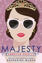 Katharine McGee , American Royals II: Majesty