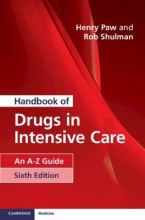 Henry Paw,   Rob Shulman Handbook of Drugs in Intensive Care