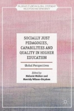 Socially Just Pedagogies, Capabilities and Quality in Higher Education