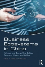 Greeven, Mark J Business Ecosystems in China