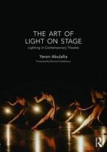 Abulafia, Yaron The Art of Light on Stage