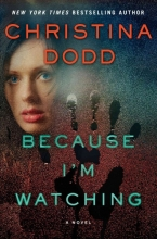 Dodd, Christina Because I`m Watching