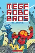 Cameron, Neill Mega Robo Bros 1
