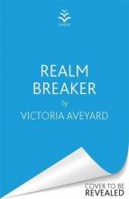 Victoria Aveyard, Realm Breaker