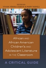 African and African American Children�s and Adolescent Literature in the Classroom