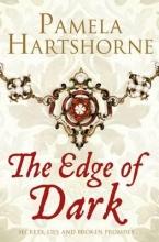 Hartshorne, Pamela The Edge of Dark