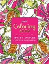 Posh Coloring Book Pretty Designs for Fun & Relaxation