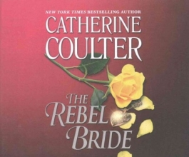Coulter, Catherine The Rebel Bride