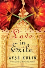 Kulin, Ayse Love in Exile
