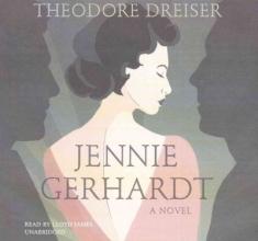 Dreiser, Theodore Jennie Gerhardt