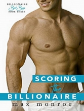 Monroe, Max Scoring the Billionaire