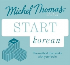 Jieun Kiaer,   Derek Driggs Start Korean (Learn Korean with the Michel Thomas Method)