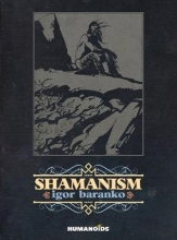 Baranko, Igor Shamanism