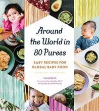 Leena Saini Around The World In 80 Purees