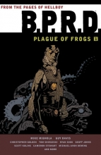 Mignola, Mike B.P.R.D. Plague of Frogs 1
