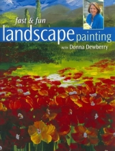 Dewberry, Donna Fast and Fun Landscape Painting with Donna Dewberry